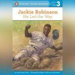 Jackie Robinson: He Led the Way, April Jones Prince