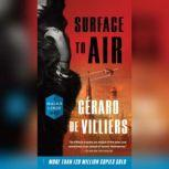 Surface to Air A Malko Linge Novel, GA©rard de Villiers