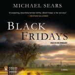 Black Fridays, Michael Sears