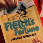Fletch's Fortune, Gregory Mcdonald