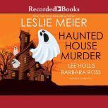 Haunted House Murder, Lee Hollis
