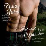 Seduced by a Highlander The Children of the Mist Series, Book 2, Paula Quinn