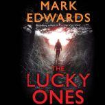 The Lucky Ones, Mark Edwards