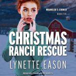 Christmas Ranch Rescue, Lynette Eason