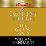 Excellent Editing The Writing Process, William Bernhardt