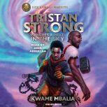 Tristan Strong Punches A Hole In The Sky, Kwame Mbalia