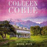 A Heart's Promise, Colleen Coble