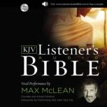 The KJV Listener's Audio Bible Vocal Performance by Max McLean, Max McLean
