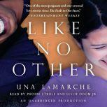 Like No Other, Una LaMarche