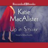 Up in Smoke, Katie MacAlister