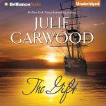The Gift, Julie Garwood