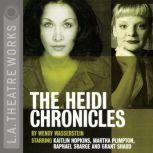 The Heidi Chronicles, Wendy Wasserstein