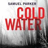 Coldwater, Samuel Parker