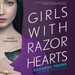 Girls with Razor Hearts, Suzanne Young