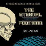 Eternal Footman, The, James Morrow