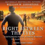 Right between the Eyes, J. A. Johnstone
