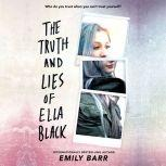The Truth and Lies of Ella Black, Emily Barr