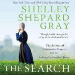 The Search The Secrets of Crittenden County, Book Two, Shelley Shepard Gray