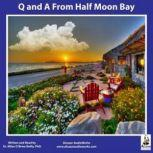 Q and A from Half Moon Bay, Miles OBrien Riley PhD