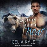 Love at First Roar, Celia Kyle