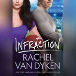 Infraction, Rachel Van Dyken