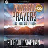Powerful Prayers for Troubled Times Praying for the Country We Love, Stormie Omartian