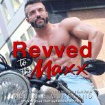 Revved to the Maxx, Melanie Moreland