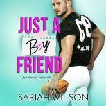 Just a Boyfriend, Sariah Wilson