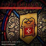 Powdered Gold Templars and the American Ark of the Covenant, David S. Brody