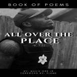 All Over The Place, Maxie Orr Jr