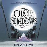 Circle of Shadows, Evelyn Skye