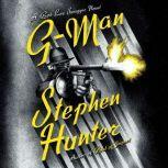 G-Man A Bob Lee Swagger Novel, Stephen Hunter