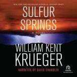 Sulfur Springs, William Kent Krueger
