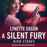 A Silent Fury, Lynette Eason