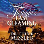 Twilight's Last Gleaming , Chuck Missler