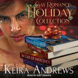 Gay Romance Holiday Collection, Keira Andrews