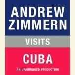 Andrew Zimmern visits Cuba Chapter 20 from THE BIZARRE TRUTH, Andrew Zimmern