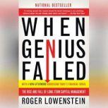 book review when genius failed Download the app and start listening to when genius failed today - free with a   best selling author roger lowenstein captures long-term's roller-coaster ride .