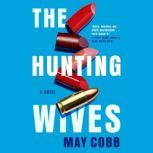 The Hunting Wives, May Cobb