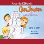 Cam Jansen and the Wedding Cake Mystery, David Adler