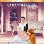 A Baby For Joy Amish Romance, Samantha Price