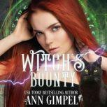 Witch's Bounty Urban Fantasy Romance, Ann Gimpel