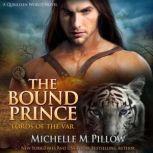 The Bound Prince A Qurilixen World Novel, Michelle M. Pillow