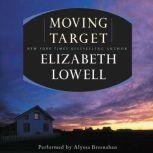 Moving Target, Elizabeth Lowell