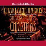 Shakespeare's Christmas, Charlaine Harris
