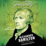 Alexander Hamilton: the Outsider, Jean Fritz