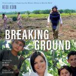 Breaking Ground, Heidi Kuhn