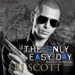 The Only Easy Day, RJ Scott