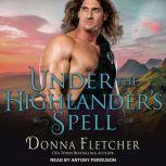 Under the Highlander's Spell, Donna Fletcher