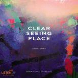 Clear Seeing Place Studio Visits, Brian Rutenberg